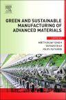Green and Sustainable Manufacturing of Advanced Material, 1st Edition,Mrityunjay Singh,Tatsuki Ohji,Rajiv Asthana,ISBN9780124114975