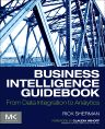 Business Intelligence Guidebook, 1st Edition,Rick Sherman,ISBN9780124115286