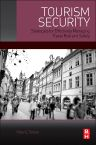 Tourism Security, 1st Edition,Peter Tarlow,ISBN9780124115705