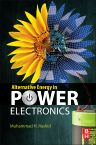 Alternative Energy in Power Electronics, 1st Edition,Muhammad Rashid,ISBN9780124167148