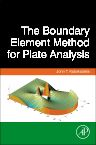 The Boundary Element Method for Plate Analysis, 1st Edition,John Katsikadelis,ISBN9780124167445