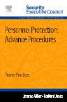 Personnel Protection: Advance Procedures, 1st Edition,Jerome Miller,Radford Jones,ISBN9780124169906