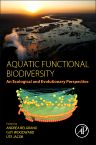 Aquatic Functional Biodiversity, 1st Edition,Andrea Belgrano,Guy Woodward,Ute Jacob,ISBN9780124170155