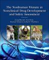 The Nonhuman Primate in Nonclinical Drug Development and Safety Assessment, 1st Edition,Joerg Bluemel,Sven Korte,Emanuel Schenck,Gerhard Weinbauer,ISBN9780124171466