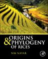 Origins and Phylogeny of Rices, 1st Edition,N.M. Nayar,ISBN9780124171770