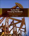 Sucker-Rod Pumping Handbook, 1st Edition,Gabor Takacs,ISBN9780124172043