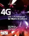 4G: LTE/LTE-Advanced for Mobile Broadband, 2nd Edition,Erik Dahlman,Stefan Parkvall,Johan Skold,ISBN9780124199859