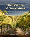 The Science of Grapevines, 2nd Edition,Markus Keller,ISBN9780124199873