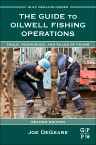 The Guide to Oilwell Fishing Operations, 2nd Edition,Joe DeGeare,ISBN9780124200128