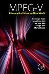 MPEG-V, 1st Edition,Kyoungro Yoon ,Sang-Kyun Kim,Jae Joon Han,Seungju Han,Marius Preda,ISBN9780124201408