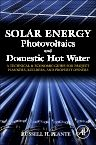 Solar Energy, Photovoltaics, and Domestic Hot Water , 1st Edition,Russell Plante,ISBN9780124201552