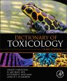 Dictionary of Toxicology, 3rd Edition,Ernest Hodgson,Michael Roe,ISBN9780124201699