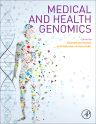 Medical and Health Genomics, 1st Edition,Dhavendra Kumar,Stylianos Antonarakis,ISBN9780124201965