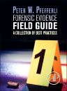Forensic Evidence Field Guide, 1st Edition,Peter Pfefferli,ISBN9780124201989