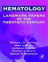 Hematology, 1st Edition,Marshall Lichtman,Laurence Boxer,Edward Henderson,Sanford Shattil,Jerry Spivak,ISBN9780124485105