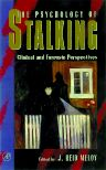 The Psychology of Stalking, 1st Edition,J. Meloy,ISBN9780124905610