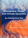 Atmosphere, Ocean and Climate Dynamics, 1st Edition,John Marshall,R. Alan Plumb,ISBN9780125586917