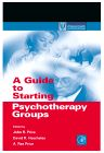 A Guide to Starting Psychotherapy Groups, 1st Edition,John Price,David Hescheles,A. Price,ISBN9780125647458