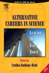 Alternative Careers in Science, 2nd Edition,Cynthia Robbins-Roth,ISBN9780125893763