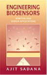 Engineering Biosensors, 1st Edition,Ajit Sadana,ISBN9780126137637