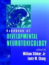 Handbook of Developmental Neurotoxicology, 1st Edition,William Slikker, Jr.,Louis Chang,ISBN9780126488609
