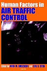 Human Factors in Air Traffic Control, 1st Edition,Mark Smolensky,Earl Stein,ISBN9780126530100