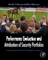 Performance Evaluation and Attribution of Security Portfolios, 1st Edition,Bernd Fischer,Russ Wermers,ISBN9780127444833