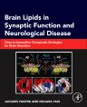 Brain Lipids in Synaptic Function and Neurological Disease, 1st Edition,Jacques Fantini,Nouara Yahi,ISBN9780128001110