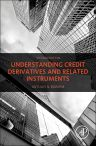 Understanding Credit Derivatives and Related Instruments, 2nd Edition,Antulio Bomfim,ISBN9780128001165
