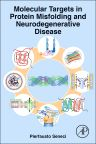 Molecular Targets in Protein Misfolding and Neurodegenerative Disease, 1st Edition,Pierfausto Seneci,ISBN9780128001868