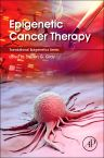 Epigenetic Cancer Therapy, 1st Edition,Steven Gray,ISBN9780128002063