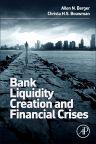 Bank Liquidity Creation and Financial Crises, 1st Edition,Allen Berger,Christa Bouwman,ISBN9780128002339