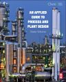 An Applied Guide to Process and Plant Design, 1st Edition,Sean Moran ,ISBN9780128002421
