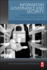 Information Governance and Security, 1st Edition,John Iannarelli,Michael O'Shaughnessy,ISBN9780128002476