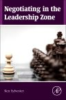Negotiating in the Leadership Zone, 1st Edition,Ken Sylvester,ISBN9780128003404