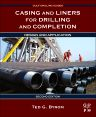 Casing and Liners for Drilling and Completion, 2nd Edition,Ted G. Byrom,ISBN9780128005705