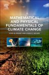 Mathematical and Physical Fundamentals of Climate Change, 1st Edition,Zhihua Zhang,John Moore,ISBN9780128005835