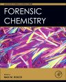 Forensic Chemistry, 1st Edition,Max Houck,ISBN9780128006245