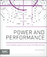 Power and Performance, 1st Edition,Jim Kukunas,ISBN9780128007266