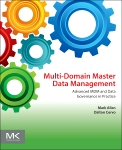 Multi-Domain Master Data Management, 1st Edition,Mark Allen,Dalton Cervo,ISBN9780128008355
