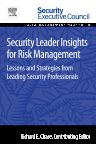 Security Leader Insights for Risk Management, 1st Edition,Richard Chase,ISBN9780128008409