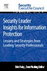 Security Leader Insights for Information Protection, 1st Edition,Bob Fahy,ISBN9780128008430