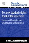 Security Leader Insights for Risk Management, 1st Edition,Richard Chase,ISBN9780128009048
