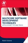 Multicore Software Development Techniques, 1st Edition,Robert Oshana,ISBN9780128009581