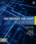 Networks-on-Chip, 1st Edition,Sheng Ma,Libo Huang,Mingche Lai,Wei Shi,ISBN9780128009796