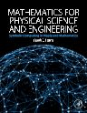 Mathematics for Physical Science and Engineering, 1st Edition,Frank E. Harris,ISBN9780128010495