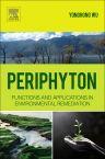 Periphyton, 1st Edition,Yonghong Wu,ISBN9780128010778