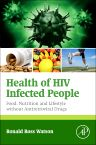 Health of HIV Infected People, 1st Edition,Ronald Watson,ISBN9780128011416
