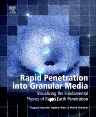 Rapid Penetration into Granular Media, 1st Edition,Magued Iskander,ISBN9780128011553
