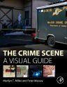 The Crime Scene, 1st Edition,Marilyn Miller,Peter Massey,ISBN9780128012451